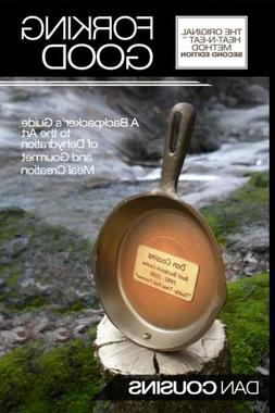 forking good backpackers guide art dehydration gourmet meal