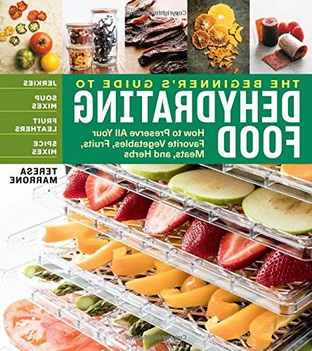 beginners guide dehydrating food 2nd edition how preserve