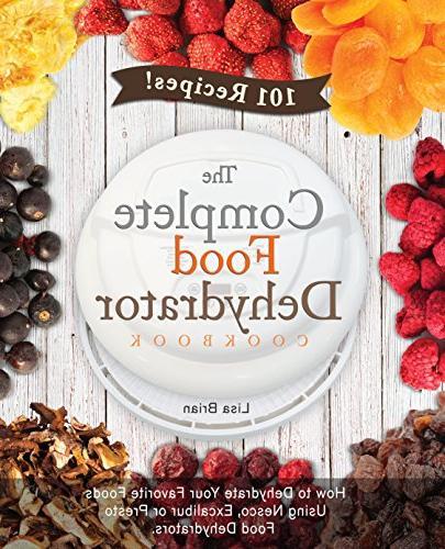 complete food dehydrator cookbook how dehydrate favorite foo