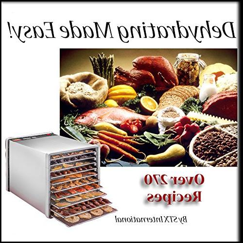 """STX International Steel Dehydra 10 Food and with 40 PLUS a New""""Dehydrating Easy"""" on CD with over 270"""